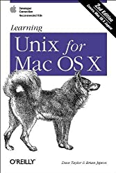 Learning Unix for Mac OS X, 2nd Edition by Dave Taylor (2003-01-02)