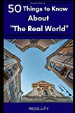 """50 Things to Know About """"The Real World"""": Learning to be an Adult"""