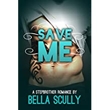 Save Me: a Stepbrother Romance (English Edition)