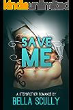 Save Me: a Stepbrother Romance