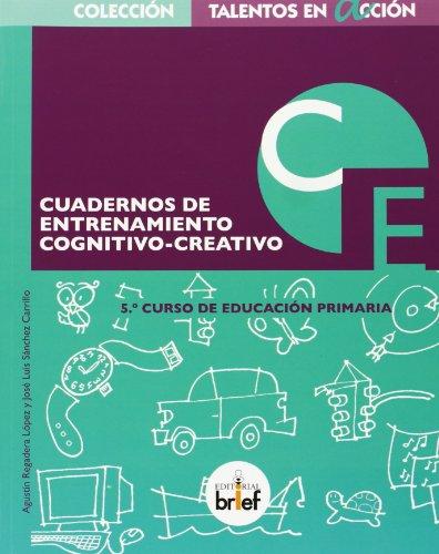 Cuaderno De Entrenamiento Cognitivo-Creativo . E. P. 5 (Talentos en Acción) - 9788415204275 por Agustín Regardera López