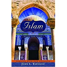 Islam: The Straight Path Updated with New Epilogue, 3rd edition by Esposito, John L. (2004) Paperback