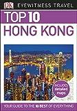 Top 10 Hong Kong (DK Eyewitness Travel Guide)