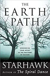 The Earth Path: Grounding Your Spirit in the Rhythms of Nature by Starhawk (2004-09-28)