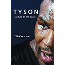 [Mike Tyson: Nurture of the Beast] (By: Ellis Cashmore) [published: February, 2005]