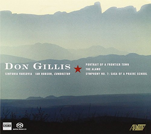 gillis-the-alamo-portrait-of-a-frontier-town-symphony-no-7