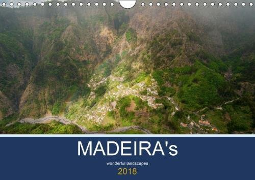 MADEIRA's wonderful landscapes (Wall Calendar 2018 DIN A4 Landscape): Wonderful landscapes and mountains. (Monthly calendar, 14 pages ) (Calvendo Nature)