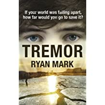 Tremor (The Tremor Cycle) by Ryan Mark (22-Sep-2014) Paperback