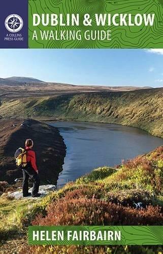 Dublin & Wicklow: A Walking Guide (Walking Guides) por Helen Fairbairn