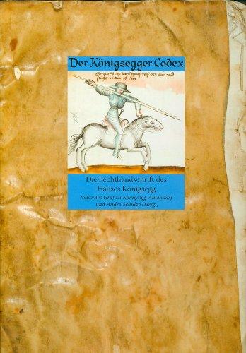 der-konigsegger-codex-die-fechthandschrift-des-hauses-konigsegg-faksimile-und-kommentarband