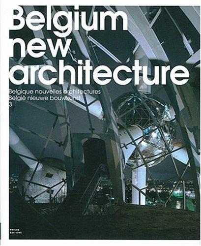 Belgium New Architecture: v. 3