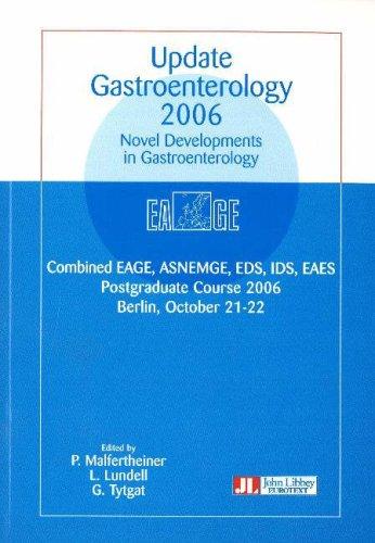 Novel Developments in Gastroenterology : Combined EAGE, ASNEMGE, EDS, IDS, EAES Postgraduate Course 2006 Berlin, October 21-22