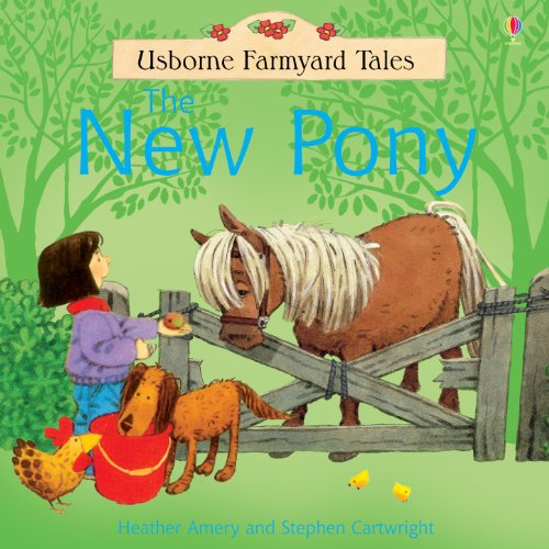 The New Pony: For tablet devices (Usborne Farmyard Tales)