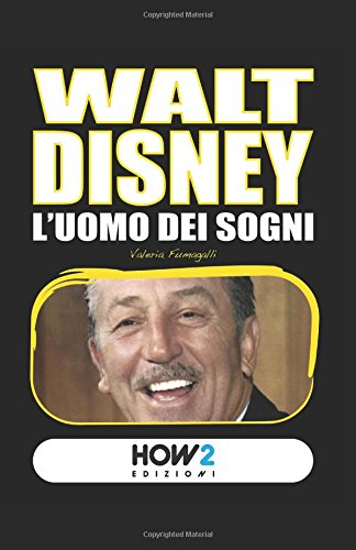 walt-disney-luomo-dei-sogni