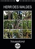 Herr des Waldes - Neuseeland (Wandkalender 2019 DIN A4 hoch): Neuseelands Pflanzen - ökologisch sehr vielfältig - entwickelten sich langsam im ... 14 Seiten ) (CALVENDO Natur)
