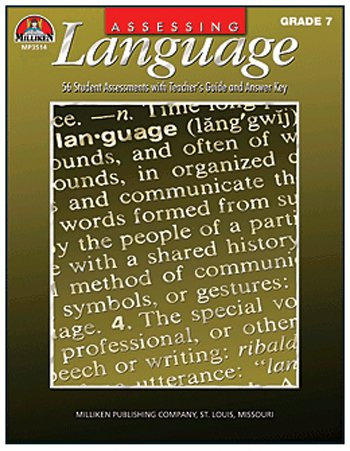 MILLIKEN & LORENZ EDUCATIONAL PRESS Milliken and Lorenz Educational Press  Assessing Language - Grade 7