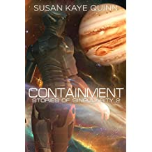 Containment (Stories of Singularity #2) (English Edition)