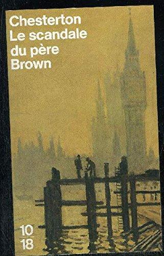 Le Scandale du Père Brown par Gilbert-Keith Chesterton, Jeanne Fournier-Pargoire