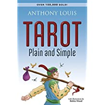Tarot Plain and Simple by Anthony Louis (2002-09-08)