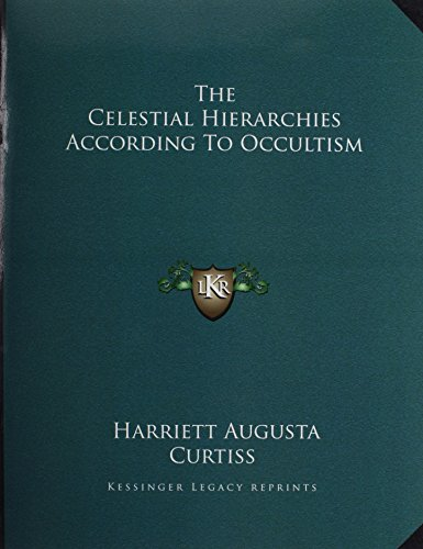 The Celestial Hierarchies According to Occultism