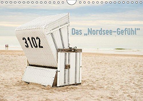 "Das \""Nordsee-Gefühl\"" (Wandkalender 2019 DIN A4 quer): Die hier abgebildeten Fotos fangen dieses ganz bestimmte \""Nordsee-Gefühl\"" ein ... (Monatskalender, 14 Seiten ) (CALVENDO Natur)"