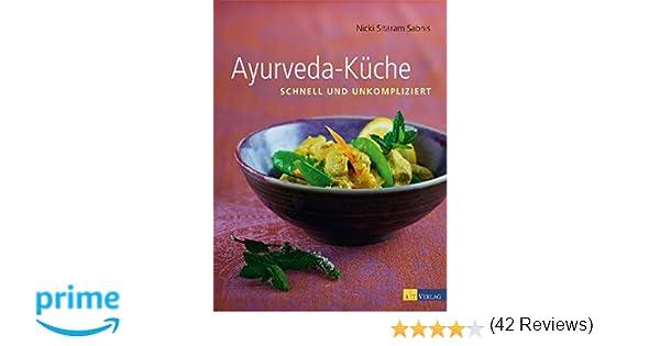 ayurveda kche schnell und umkompliziert amazonde nicky sitaram sabnis bcher - Ayurveda Kuche Rezepte