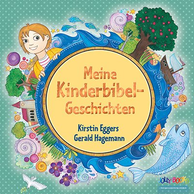 Meine Kinderbibel-Geschichten
