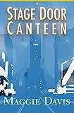 Image de Stage Door Canteen (English Edition)