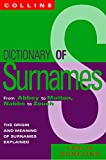 Collins Dictionary Of Surnames: From Abbey to Mutton, Nabbs to Zouch: From Abbey and Mutton, Nabbs to Zouch