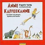 Songtexte von Fredrik Vahle - Anne Kaffeekanne