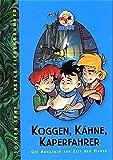 Koggen, Kähne, Kapernfahrer: Die Abrafaxe zur Zeit der Hanse (Detektivgeschichten mit den Abrafaxen) - Jochen Senf