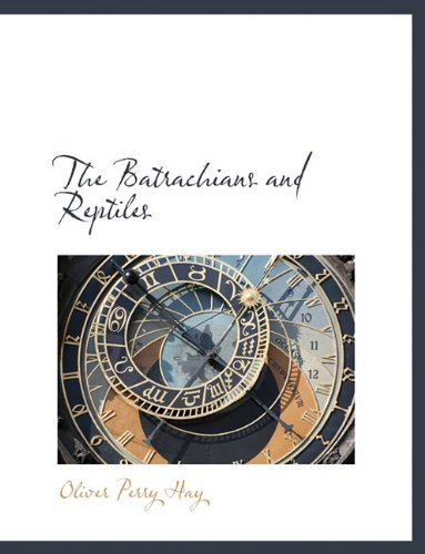 The Batrachians and Reptiles