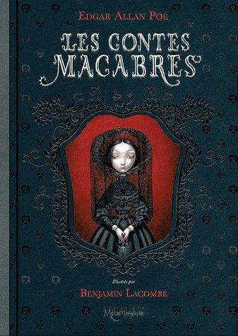 Les contes macabres. Edition 2010