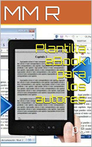 Plantilla eBook para los autores: Facilita Tu Publicacion 100% por MM R
