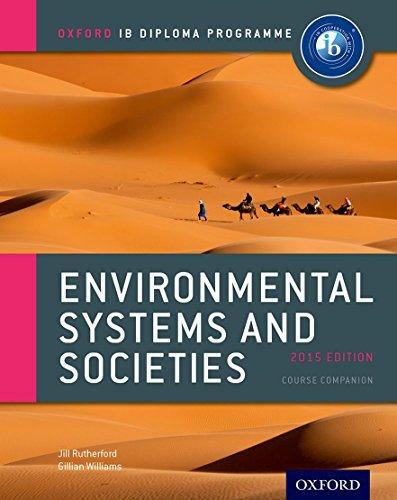 Oxford IB Diploma Programme: Ib course book: environmental systems and societies. Per le Scuole superiori. Con espansione online por Jill Rutherford
