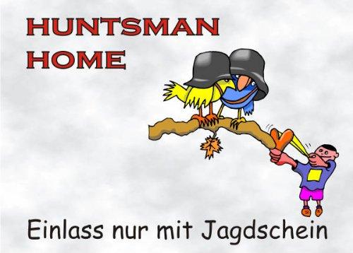 INDIGOS UG - Türschild FunSchild - SE24 DIN A5 für Jäger Hunter Fans Schild - für Käfig, Zwinger, Haustier, Tür, Tier, Aquarium - aus hochwertigem Alu-Dibond beschriftet sehr stabil