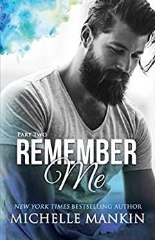 REMEMBER ME - Part Two (Finding Me) by [Mankin, Michelle]