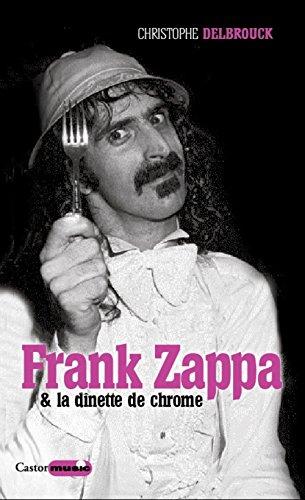 Frank Zappa & la dnette de chrome
