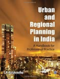 Urban and Regional Planning in India: A Handbook for Professional Practice