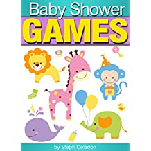 Baby Shower Games: A Party Planner's Guide to the Best Baby Shower Game Ideas (English Edition)