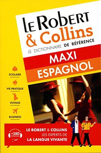 Dictionnaire Le Robert & Collins Maxi espagnol