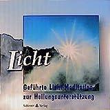 Licht - CD: Geführte Licht-Meditation zur Heilungsunterstützung - Heike Owusu