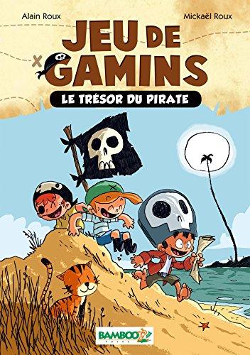 Jeu de gamins - poche tome 1 - Le trésor du pirate