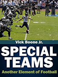 Special Teams Another Element of Football (English Edition)