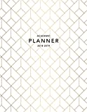 Academic Planner 2018-2019: Art Deco 2018-2019 Planner | 18-Month Weekly View Planner | To-Do Lists + Motivational Quotes | Jul 18-Dec 19 (Mid Year Planners, Band 1)