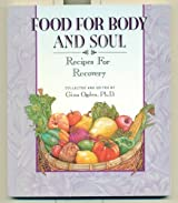 Food for Body and Soul: Recipes for Recovery