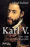 Karl V.: 1500-1558 (Beck'sche Reihe) - Alfred Kohler