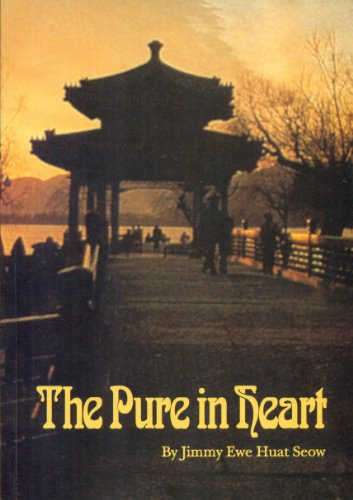 The Pure in Heart: Historical Development of the Baha'i Faith in China, Southeast Asia and Far East por Jimmy Ewe Huat Seow