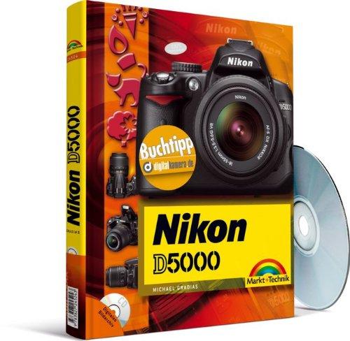 fotografie buchempfehlung Nikon D5000 - eine Buchempfehlung von digitalkamera.de - mit digitalem Bildarchiv des Autors (Kamerahandbücher)
