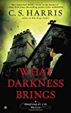 What Darkness Brings (Sebastian St. Cyr Mysteries (Paperback))